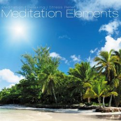 Meditation Elements. Vol.1 (2012)
