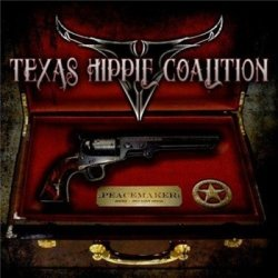 Texas Hippie Coalition - Peacemaker (2012)
