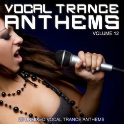 VA - Vocal Trance Anthems Vol 12 (2012)