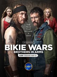 ����� �������� : ������ �� ������ / Bikie Wars: Brothers in Arms [S01] (2012)