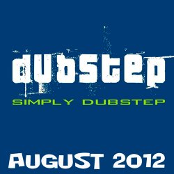 VA - Simply Dubstep August 2012 (2012)
