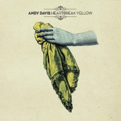 Andy Davis - Heartbreak Yellow (2012)