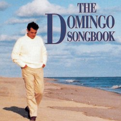 Placido Domingo - The Domingo Songbook (2005)