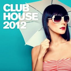 VA - Armada Club House 2012 (2012)