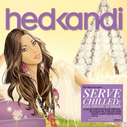 VA - [HEDK120] Hed Kandi - Serve Chilled: Electronic Summer (2012)