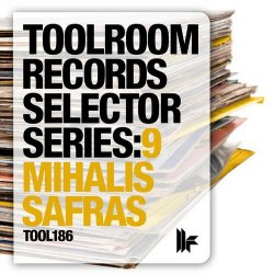 VA - Toolroom Records Selector Series: 9 Mihalis Safras (2012)