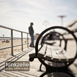 Funkzelle - A Day Within A Day (2012)