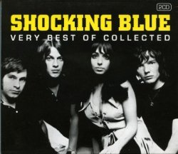 Shocking Blue - Very Best of Collected (2011)
