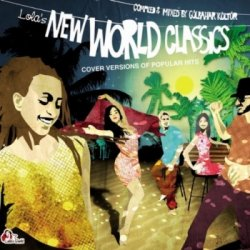 VA - New World Classics: Cover Versions Of Popular Hits (2011)