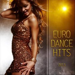 VA - Euro Dance Hits (2013)