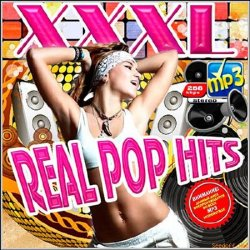 Сборник - XXXL Real Pop Hits (2013)
