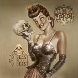 Lordi - To Beast or Not To Beast (2013)