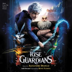 OST - ��������� ���� / Rise of the Guardians (by Alexandre Desplat) 2012