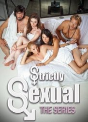 Только секс / Strictly Sexual (1 сезон 2011)