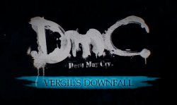 DmC: Devil May Cry - Vergil's Downfall (2013)