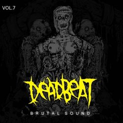 VA - Deadbeat Brutal Sound - vol.1-7 (2009-2010)
