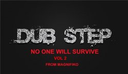 VA - DubStep. No One Will Survive. Vol 2 (2013)