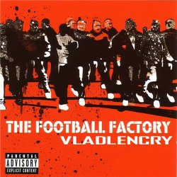 OST - Фабрика футбола / Фанаты / Football Factory [Original Soundtrack] (2004)