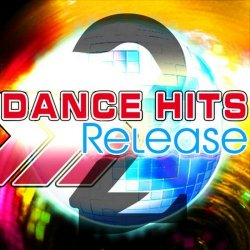VA - Release Dance Hits (2013)