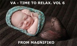 VA - Time To Relax. Vol 6 (Чилаут 2013)