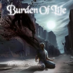 Burden Of Life - The Vanity Syndrome (2013)