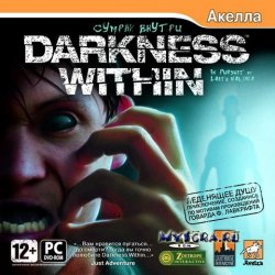 Darkness Within: Дилогия