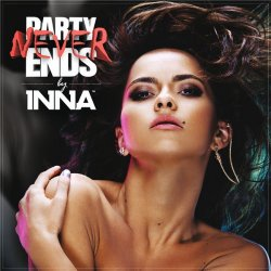 INNA - Party Never Ends (2013)