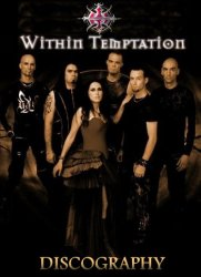 Within Temptation - Discography (1996-2013)