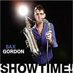 Sax Gordon - Showtime! (2013)