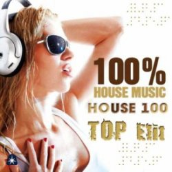 VA - House 100 TOP Elit (2013)