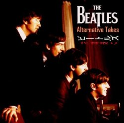 The Beatles - Alternative Takes (2013)