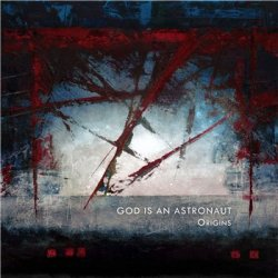 God Is An Astronaut - Origins (2013)