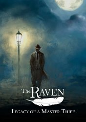 The Raven: Legacy of a Master Thief. Chapter II: Ancestry of Lies