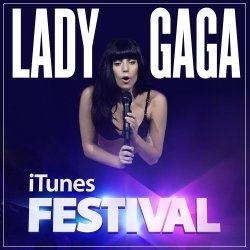 Lady Gaga - Live at iTunes Festival (2013)