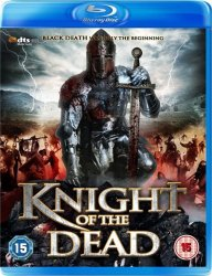 ������ ������� / Knight of the Dead (2013)