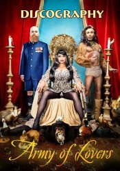 Army Of Lovers - Discography (1988-2013)