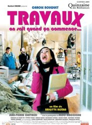 Ремонт / Travaux, on sait quand ca commence / Housewarming (2005)