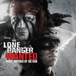 OST - �������� �������� / The Lone Ranger: Wanted  (2013)