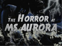 The Horror at MS Aurora