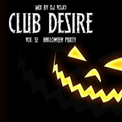 Dj VoJo - Club Desire vol.52: Halloween Party (2013)