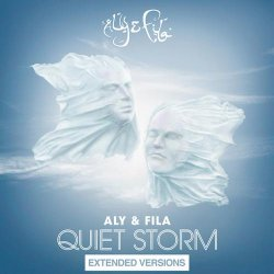 Aly and Fila - Quiet Storm [Extended Version] (2013)