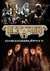 Testament - Discography (1987-2012)
