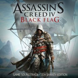OST - Assassin's Creed 4: Black Flag [Sea Shanty Edition] (2013)