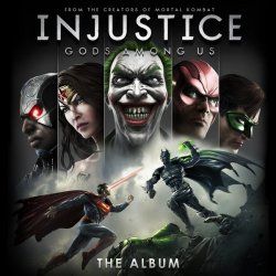 OST - Injustice: Gods Among Us (2013)