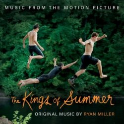 OST - Короли лета / The Kings of Summer (2013)