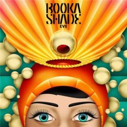 Booka Shade - Eve (2013)