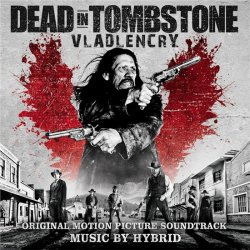 OST - ������� �� ��������� / Dead in Tombstone (2013)