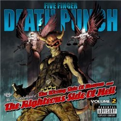 Five Finger Death Punch - The Wrong Side of Heaven And The Righteous Side of Hell, Vol. 2 (2013)