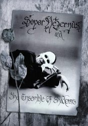 Sopor Aeternus and The Ensemble of Shadows - Discography (1994-2013)