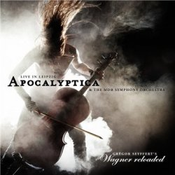 Apocalyptica - Wagner Reloaded [Live in Leipzig] (2013)